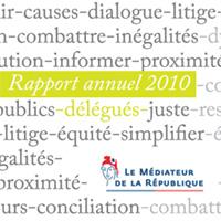 Rapport annuel 2010 du Médiateur de la République